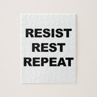 Resist, Rest, Repeat Jigsaw Puzzle
