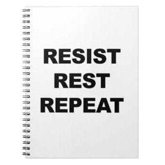 Resist, Rest, Repeat Notebook