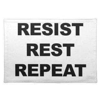 Resist, Rest, Repeat Placemat