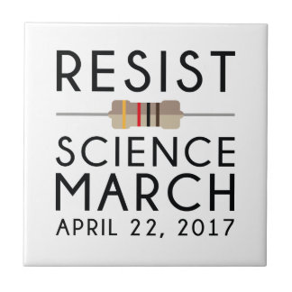 Resist Science March Tile
