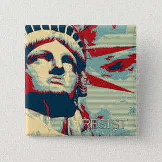 RESIST - Statue of Liberty 15 Cm Square Badge