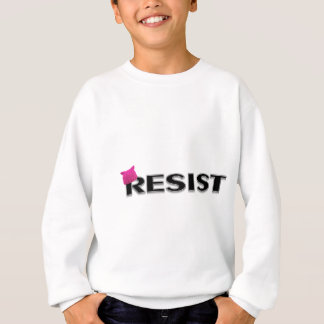 Resist! Sweatshirt