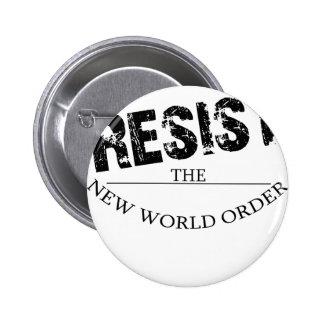 Resist The New World Order 6 Cm Round Badge
