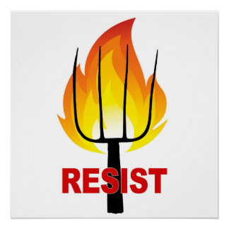 Resist Torch and Pitchfork Poster