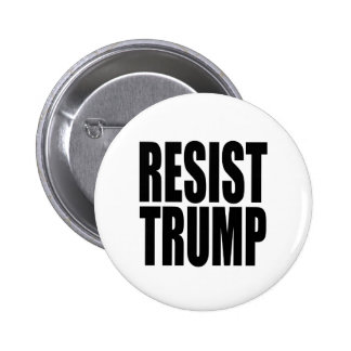 """RESIST TRUMP"" 6 CM ROUND BADGE"
