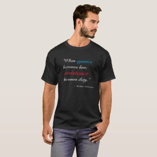 RESISTANCE BECOMES DUTY T-Shirt