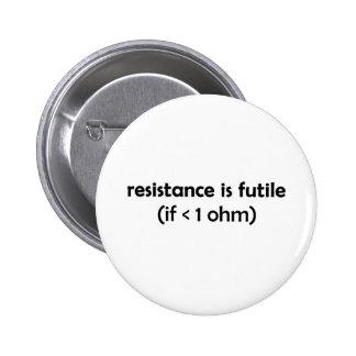 resistance is futile 6 cm round badge