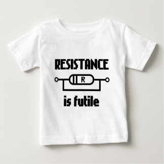 Resistance Is Futile Baby T-Shirt
