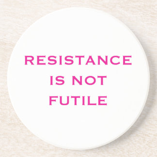 Resistance is NOT Futile Coaster