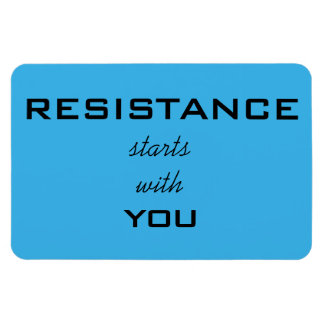 Resistance Starts With You, black text on blue Rectangular Photo Magnet