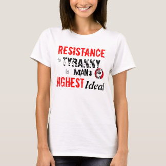 RESISTANCE to Tyranny T-Shirt