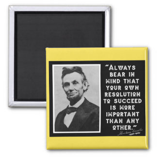 RESOLUTION TO SUCCEED - Lincoln Quote Square Magnet
