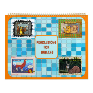 Resolutions for Humans Calendar (Large size)