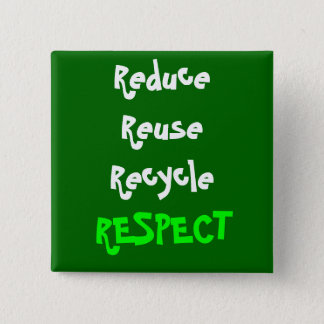 Respect 15 Cm Square Badge
