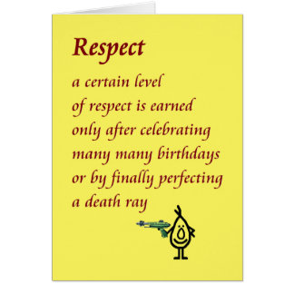 Respect - a funny Birthday poem Card