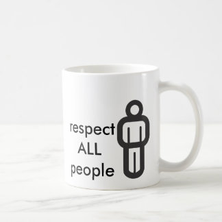 respect all people coffee mug