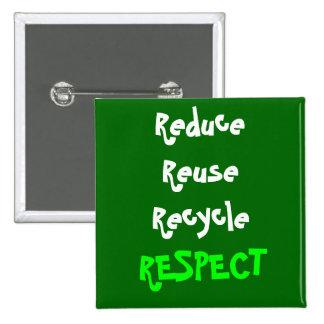 Respect 15 Cm Square Badge