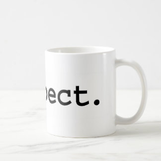 respect. basic white mug