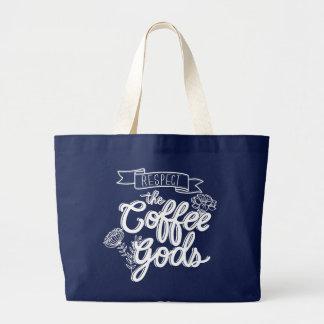 Respect Coffee Gods_JUMBO_BLU Large Tote Bag