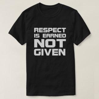 Respect is Earned Basic Dark-Tshirt T-Shirt