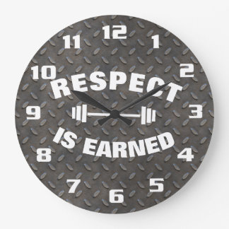 Respect Is Earned Cool Large Clock