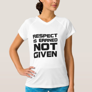 Respect Is Earned Double-Dry Women's Fitness Shirt