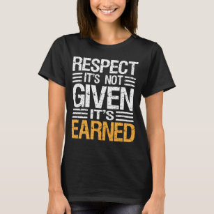 Womens Respect Is Earned Clothing Apparel Zazzlecomau