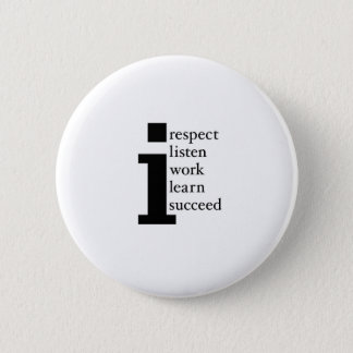 Respect Learn Succeed Listen Work 6 Cm Round Badge