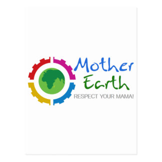 Respect Mother Earth Postcard