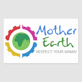 Respect Mother Earth Stickers