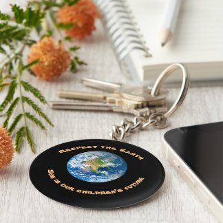 Respect Planet Earth Childrens Future Keychain