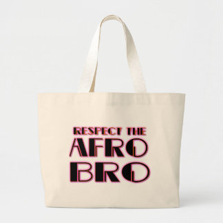 RESPECT THE AFRO Bro- PNK BLK Large Tote Bag