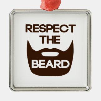Respect The Beard Metal Ornament