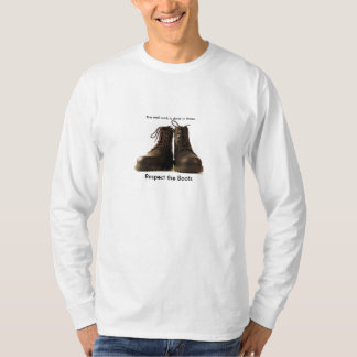 Respect the Boots T-Shirt