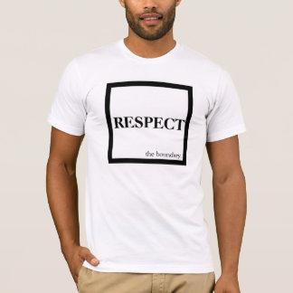 Respect The Boundary T-Shirt