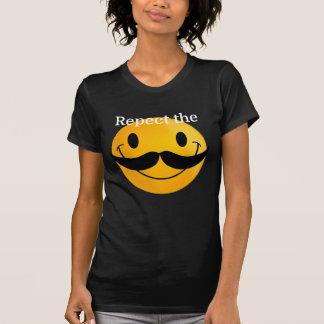 Respect the Moustache T Shirts