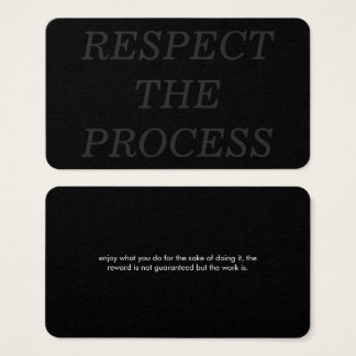 Respect the Process