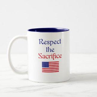 Respect the Sacrifice mug