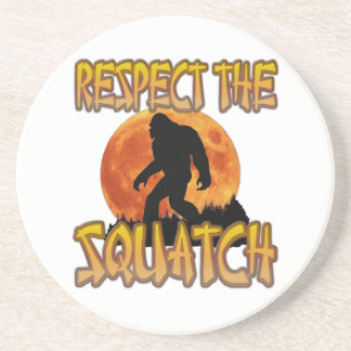 Respect The Squatch Coaster