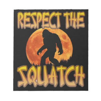Respect The Squatch Notepad