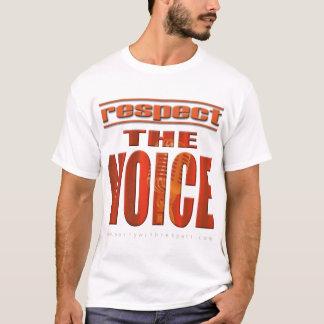 Respect The Voice T-Shirt