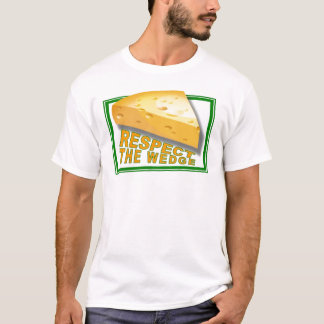 Respect the Wedge T-Shirt