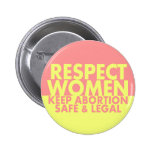 Respect Women pro-choice button