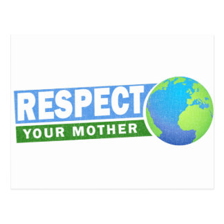 Respect Your Mother - Earth Day - Postcard