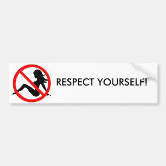 Respect Yourself! Bumper Sticker