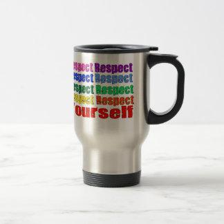Respect Yourself Coffee Mug