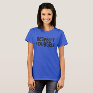 Respect Yourself/Respect Others T-Shirt