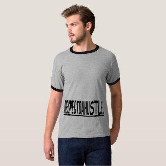 RespectDaHuSTLe. T-Shirt