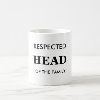 Respected Head of The Family, Mug