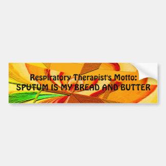 "Respiratory Therapist ""Sputum is my..."" Bumper Sticker"